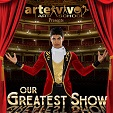 ARTE VIVO en OUR GREATEST  SHOW - Jueves 13 de Junio 7:00 PM